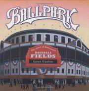 BALLPARK by Lynn Curlee