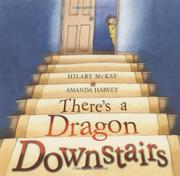 Cover art for THERE'S A DRAGON DOWNSTAIRS