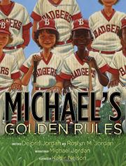 MICHAEL'S GOLDEN RULES by Deloris Jordan