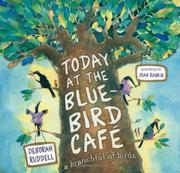 TODAY AT THE BLUEBIRD CAFÉ by Deborah Ruddell