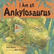 I AM AN ANKYLOSAURUS by Karen Wallace