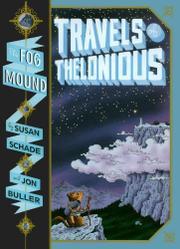 THE FOG MOUND, BOOK ONE by Susan Schade