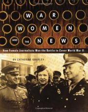 WAR WOMEN AND THE NEWS by Catherine Gourley