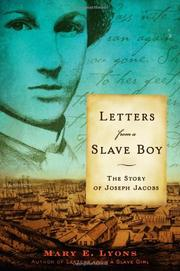 LETTERS FROM A SLAVE BOY by Mary E. Lyons