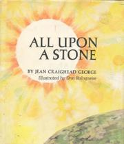 ALL UPON A STONE by Jean Craighead George