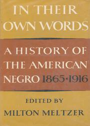 IN THEIR OWN WORDS by Milton Meltzer