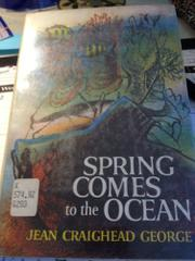 SPRING COMES TO THE OCEAN by Jean Craighead George