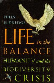 LIFE IN THE BALANCE by Niles Eldredge