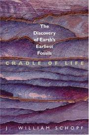 CRADLE OF LIFE by J. William Schopf