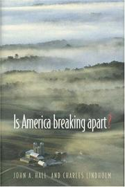 IS AMERICA BREAKING APART? by John A. Hall