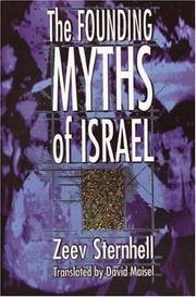 THE FOUNDING MYTHS OF ISRAEL by Zeev Sternhell
