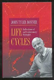 LIFE CYCLES by John Tyler Bonner
