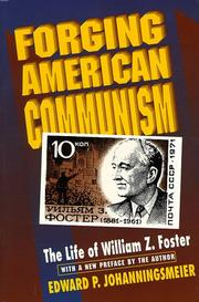FORGING AMERICAN COMMUNISM by Edward P. Johanningsmeier