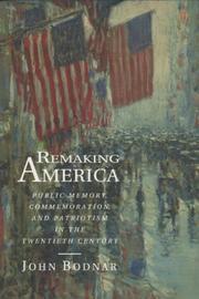 REMAKING AMERICA by John Bodnar