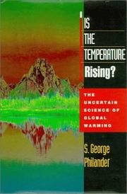 IS THE TEMPERATURE RISING? by S. George Philander