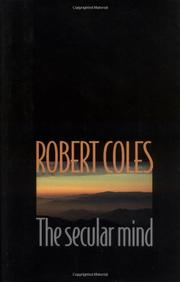 THE SECULAR MIND by Robert Coles