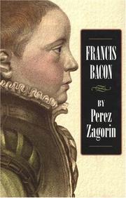 FRANCIS BACON by Perez Zagorin