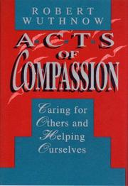 ACTS OF COMPASSION by Robert Wuthnow