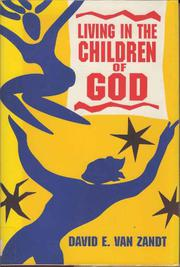 LIVING IN THE CHILDREN OF GOD by David E. Van Zandt