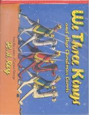 WE THREE KINGS AND OTHER CHRISTMAS CAROLS by H.A. Rey