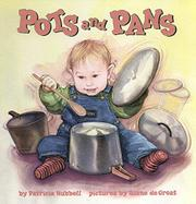 POTS AND PANS by Patricia Hubbell
