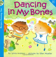 DANCING IN MY BONES by Sylvia Andrews