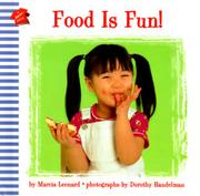 FOOD IS FUN! by Marcia Leonard