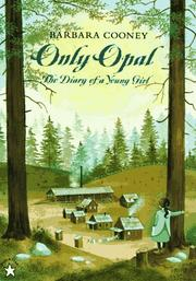 ONLY OPAL by Opal Whiteley