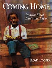 COMING HOME: From the Life of Langston Hughes by Floyd Cooper