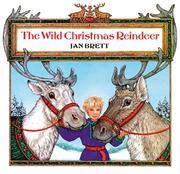 THE WILD CHRISTMAS REINDEER by Jan. Brett
