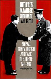 HITLER'S JAPANESE CONFIDANT by Carl Boyd