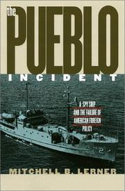 THE PUEBLO INCIDENT by Mitchell B. Lerner