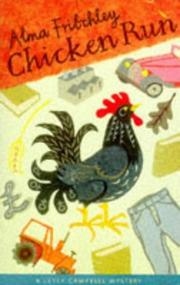 CHICKEN RUN by Alma Fritchley