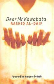 DEAR MR. KAWABATA by Rashid al-Daif