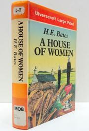 A HOUSE OF WOMEN by H.E. Bates