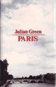 PARIS by Julian Green