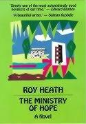 THE MINISTRY OF HOPE by Roy Heath