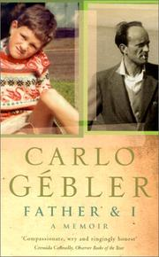 FATHER AND I by Carlo Gébler