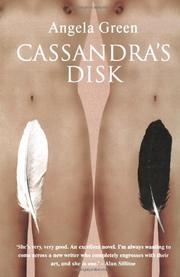 CASSANDRA'S DISK by Angela Green