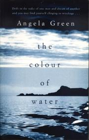 THE COLOUR OF WATER by Angela Green