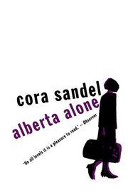 ALBERTA ALONE by Cora Sandel