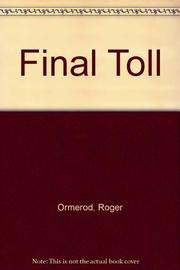 FINAL TOLL by Roger Ormerod