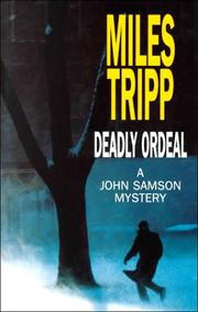 DEADLY ORDEAL by Miles Tripp