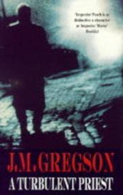 A TURBULENT PRIEST by J.M. Gregson