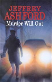 MURDER WILL OUT by Jeffrey Ashford