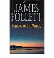 TEMPLE OF THE WINDS by James Follett