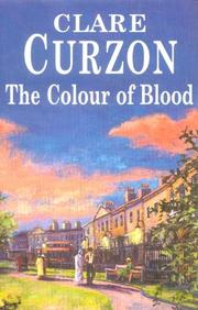 THE COLOUR OF BLOOD by Clare Curzon