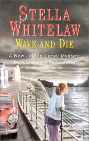 WAVE AND DIE by Stella Whitelaw