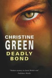 DEADLY BOND by Christine Green