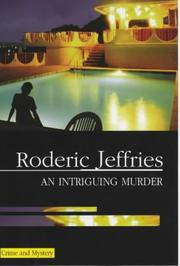 AN INTRIGUING MURDER by Roderic Jeffries